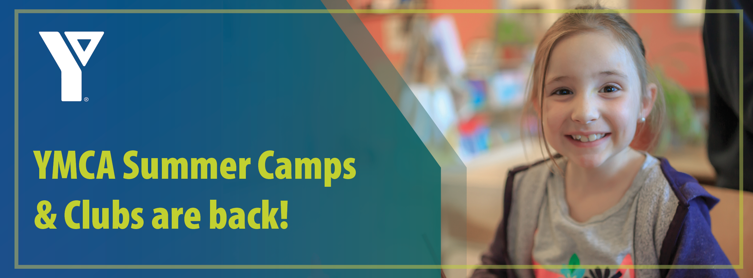 YMCA Summer Camps & Clubs are back!